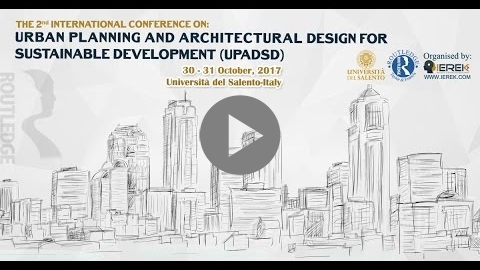 Embedded thumbnail for 2nd International Conference On Urban Planning and Architectural Design for Sustainable Development