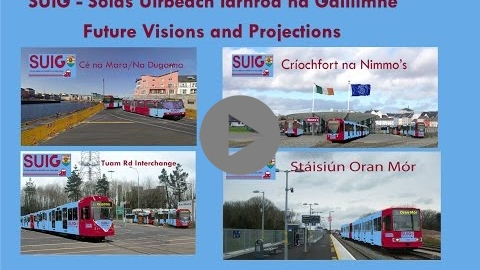 Embedded thumbnail for  SUIG tram/BRT for Galway - future visions and projections